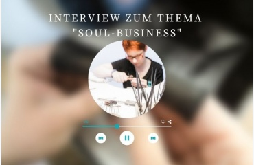 Was ist denn ein Soul-Business?